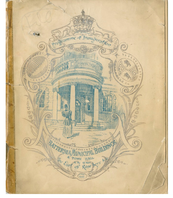 An old piece of paper, with perished sellotape on one side, with a drawing of the front of our building and embellishments around the outside. At the top the text says 'Programme of Inauguration', with a crown above, and at the bottom, 'Battersea Municipal Buildings and town hall, by the RT Hon The Ear of Roseberg'